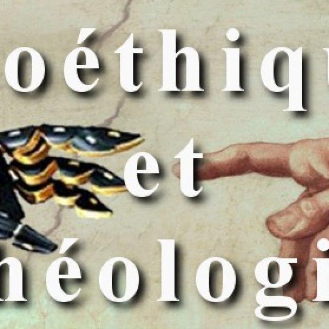 Bioéthique et théologie de la création