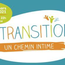 La transition – Un chemin intime